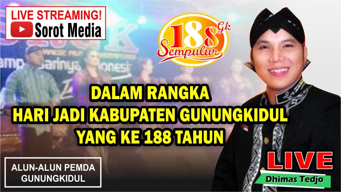 LIVE STREAMING!!! Dhimas Tedjo - SRGK dalam rangka Memperingati Hari Jadi Kab Gunungkidul yang ke-18