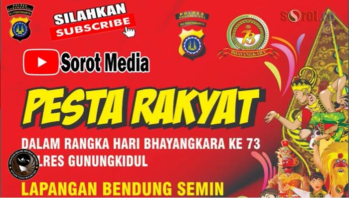PESTA RAKYAT DALAM RANGKA HARI BHAYANGKARA KE 73 POLRES GUNUNGKIDUL || LIVE STREAMING DI LAP. BENDUN